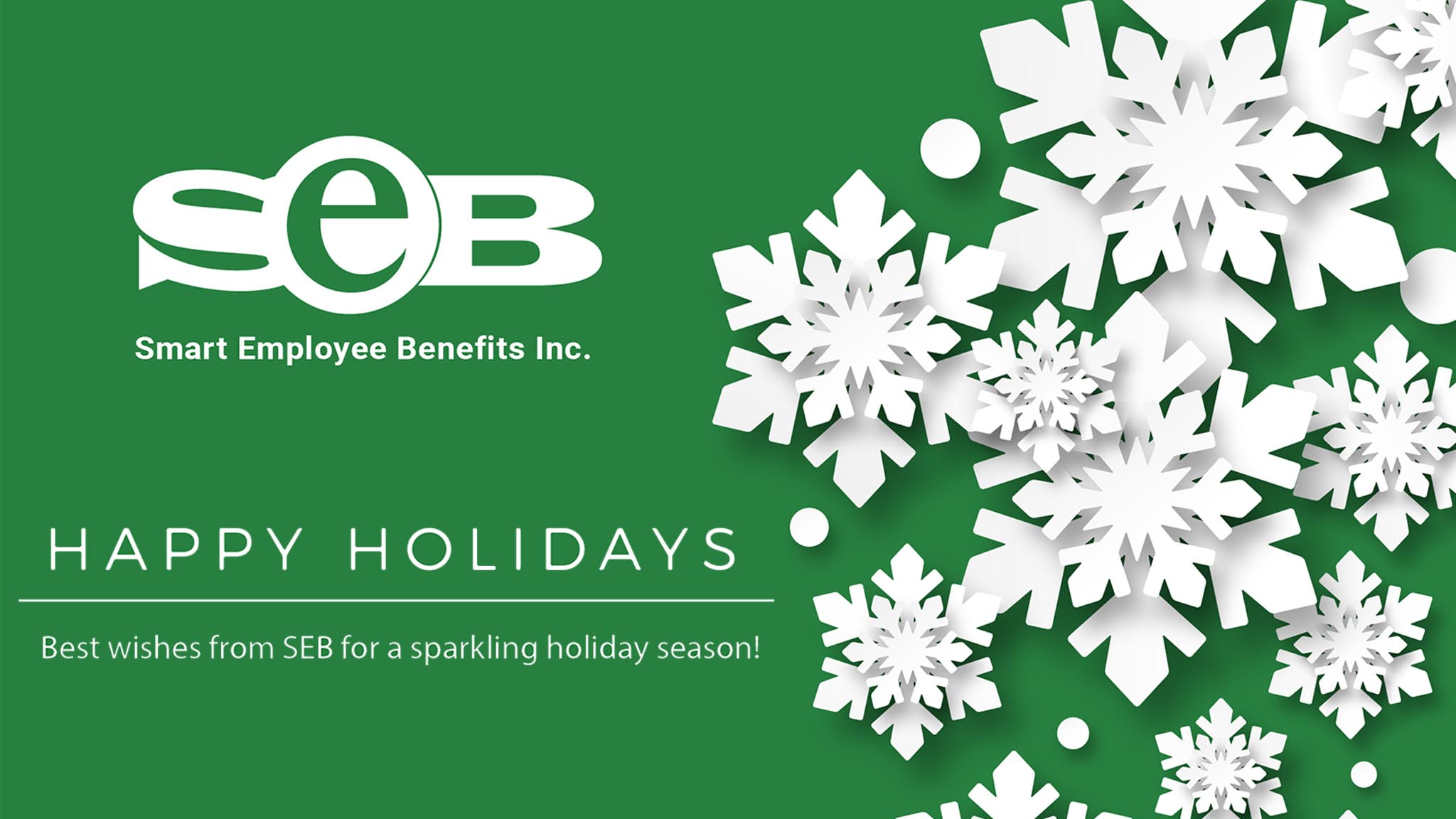 Happy Holidays. Best wishes from SEB for a sparkling holiday season.